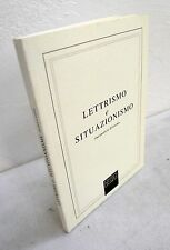LETTRISMO E SITUAZIONISMO.INCONTRI A LIVORNO,2006 Peccolo[arte,cinema,Debord