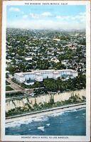 1920s Postcard: Miramar Hotel - Santa Monica, California CA