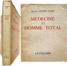 Médecine et homme total 1961 Pierre Solié psychanalyse psychologie analytique