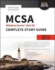 MCSA Windows Server 2012 R2 Complete Study Guide: Exams 70-410, 70-411, 70-412, and 70-417: Exams 70-410, 70-411, 70-412, and 70-417 by William Panek (Paperback, 2015)