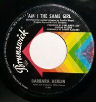 Northern Soul BARBARA ACKLIN Am I The Same Girl / Be By My Side Brunswick 45 VG+