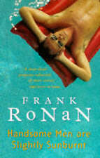 Handsome Men are Slightly Sunburnt, Ronan, Frank, Used; Good Book