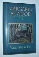 WILDERNESS TIPS MARGARET ATWOOD HC 1ST EDITION CANADIAN FICTION AUTHOR