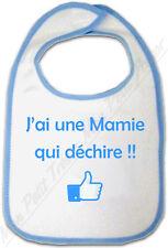 Bavoir Bleu Bébé J'ai une Mamie qui déchire !!