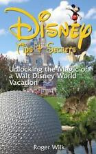 Disney Tips & Secrets: Unlocking the Magic of a Walt Disney World-ExLibrary