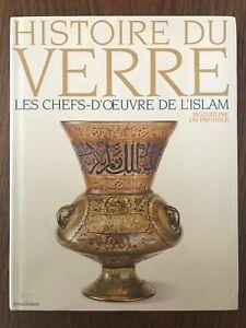 Histoire du verre : Les chefs-d'oeuvre de l'Islam