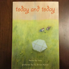 today and today, by Kobayashi Issa, pictures by G Brian Karas (Kid's Hardcover)