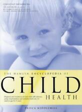 The Hamlyn Encyclopedia of Child Health,Prisca Middlemiss