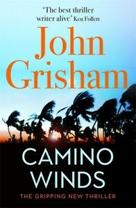 Camino winds by John Grisham (Hardback) Highly Rated eBay Seller Great Prices