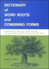 Dictionary of Word Roots and Combining Forms by Donald J. Borror 1960