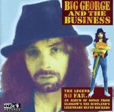 Big George & The Business - The Legend So Far (NEW CD)