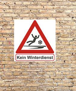 Hinweisschild kein  Winterdienst  Warnschild Schild 240 x 240 mm Nr.3