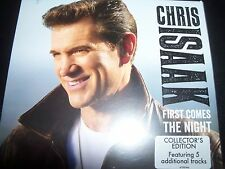 CHRIS ISAAK First Comes The Night (Collector's Edition) (Australia) Digi CD NEW
