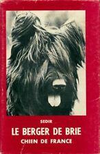 Le berger de Brie. Chien de france - Yvon Le Loup - Livre - 241408 - 2504236