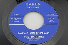 Capitols: Take a Chance on Me Baby / Patty Cake  [Unplayed Copy]