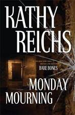 Monday Mourning: A Novel (Reichs, Kathy), Reichs, Kathy, Good Book