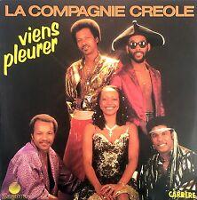 """La Compagnie Créole 7"""" Viens Pleurer - France (EX+/EX+)"""