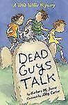 Dead Guys Talk: A Wild Willie Mystery (Wild Willie Mysteries)-ExLibrary