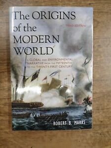 The Origins of the Modern World by Robert B Marks (Third Edition)