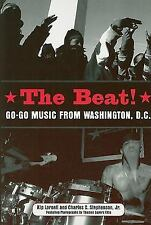 The Beat: Go-Go Music from Washington, D.C. (Paperback or Softback)