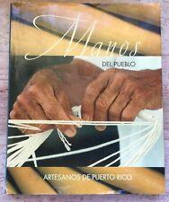 Manos Del Pueblo Artesanos De Puerto Rico Santos Mundillo Fotos Tere Davila HC