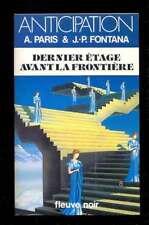 PARIS & FONTANA Dernier étage avant la frontière, FN Anticipation 1323 NEUF