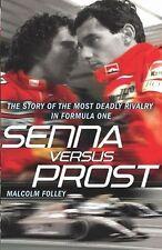 Senna Versus Prost by Malcolm Folley (Paperback, 2010)