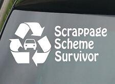 Scrappage Scheme Survivor FUNNY CAR STICKER VINYL JDM VAG DECAL NOVELTY VW