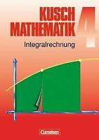 Kusch: Mathematik - Aktuelle Ausgabe: Mathematik, Neuaus... | Buch | Zustand gut