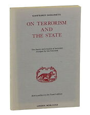 ON TERRORISM AND THE STATE Gianfranco Sanguinetti  First Edition 1983 1st Gladio