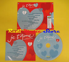 CD JE T'AIME 1 compilation PROMO 2005 ELTON JOHN ANTONACCI GABRIELLE (C7) no mc