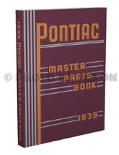1928-1939 Pontiac and Oakland Master Parts Book Illustrated Catalog with Numbers