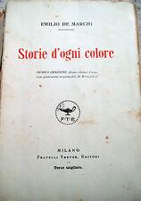 1922 EMILIO DE MARCHI 'STORIE D'OGNI COLORE' ILLUSTRATO CON ACQUERELLI DI ROLAND