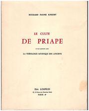 PAYNE KNIGHT Richard - LE CULTE DE PRIAPE - THEOLOGIE MYSTIQUE DES ANCIENS