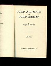 Benjamin Graham, World Commodities and World Currency ..1944 1st edition