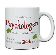 """Tasse """" Einen richtig guten Psychologen...."""" Geschenk, Dank, Therapie, Psyche"""
