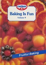 Baking is Fun, Vol. 9: Fruitful Baking