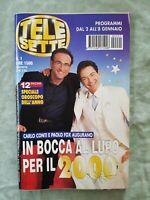 70) TELESETTE ITALIAN MAGAZINE N 1/2000 PIPPO BAUDO CATHERINE SPAAK CONTI FOX