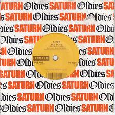 7 45 T. Rex - Hot Love RARE NM Condition RI Single RARE Glamrock