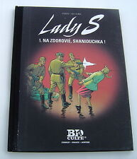 LADY S (LE FIGARO) .  1 . Na zdorovié, Shaniouchka . VAN HAMME , AYMOND . BD