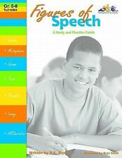 Figures of Speech: A Study and Practice Guide, Grades 5-8 by R.E. Myers