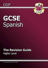 GCSE Spanish Revision Guide - Higher (A*-G Course) by CGP Books (Paperback, 2009