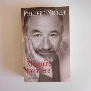 Philippe Noiret 2007  Mémoire cavalière cinéma théâtre Robert Laffont N7522