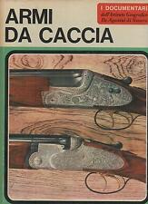 """ARMI DA CACCIA a cura di Sergio Perosino - """"I documentari"""" De Agostini"""