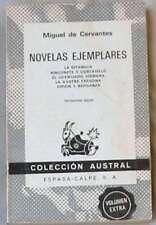 NOVELAS EJEMPLARES - MIGUEL DE CERVANTES - COLECCIÓN AUSTRAL - ESPASA-CALPE 1978