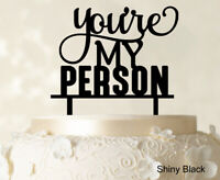 """""""You're My Person"""" Custom Wedding Cake Topper Shiny Black Cake-ly1"