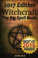 Witchcraft: The Big Spell Book: The ultimate guide to witchcr... by Kase, Justin