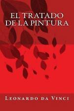 El Tratado de la Pintura by Leonardo da Vinci (2013, Paperback)