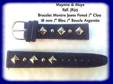 BRACELET MONTRE JEANS FONCÉ /* 18mm BLEU /* BOUCLE ARGENTÉE/* CLOU REF.JR25