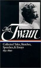 Mark Twain Vol. 1 : Collected Tales, Sketches, Speeches, and Essays,...